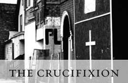 The Dream – An Excerpt from The Crucifixion by Theodore Richards