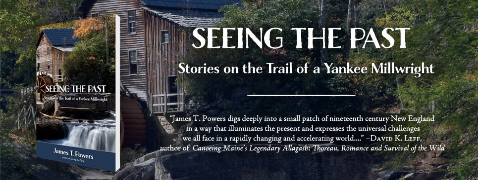 Seeing the Past by James T. Powers