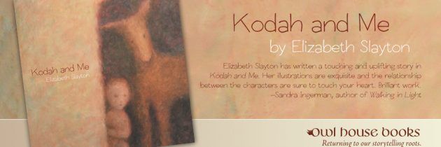 Kodah and Me by Elizabeth Slayton
