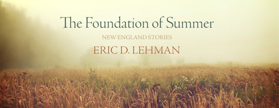 Last Walk on Silver Lane | An Excerpt from The Foundation of Summer by Eric D. Lehman