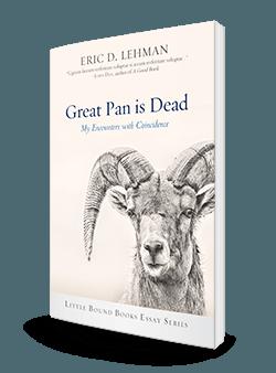 Great Pan is Dead by Eric D. Lehman