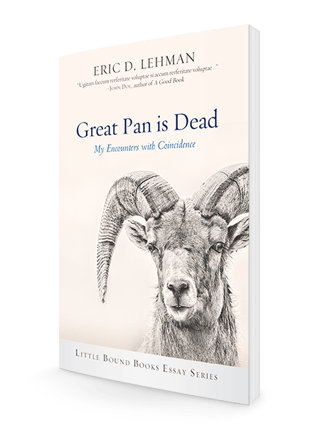 Great Pan is Dead by Eric D  Lehman