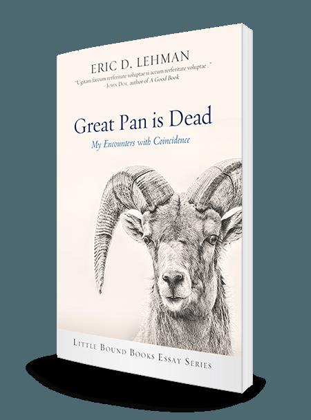 Great Pan is Dead by Eric D  Lehman