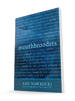 Mouthbrooders by Amy Nawrocki